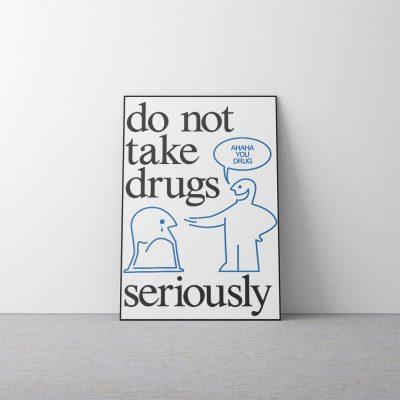 do not take drugs - poster